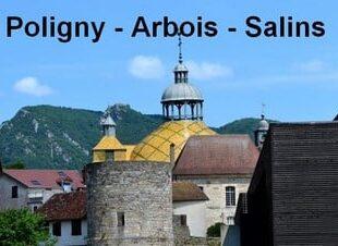 Destination Poligny - Arbois - Salins
